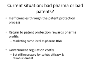 Current situation: bad pharma or bad patents?