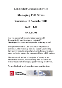 Managing PhD Stress  LSE Student Counselling Service Wednesday 16 November 2011