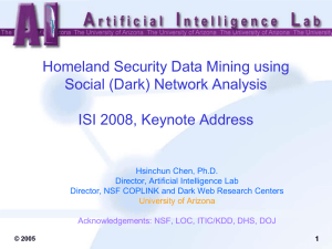Homeland Security Data Mining using Social (Dark) Network Analysis