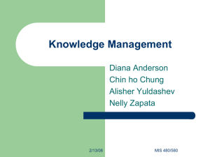 Knowledge Management Diana Anderson Chin ho Chung Alisher Yuldashev