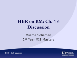 HBR on KM: Ch. 4-6 Discussion Osama Solieman 2