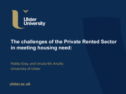 The challenges of the Private Rented Sector in meeting housing need: ulster.ac.uk