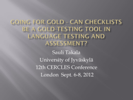 Sauli Takala University of Jyväskylä 12th CERCLES Conference London  Sept. 6-8, 2012