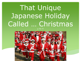 That Unique Japanese Holiday Called … Christmas p 76-77
