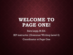 WELCOME TO PAGE ONE! Sara Legg, M.Ed. IEP instructor (Grammar/Writing Level 3)