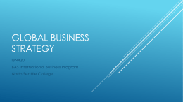 GLOBAL BUSINESS STRATEGY IBN420 BAS International Business Program