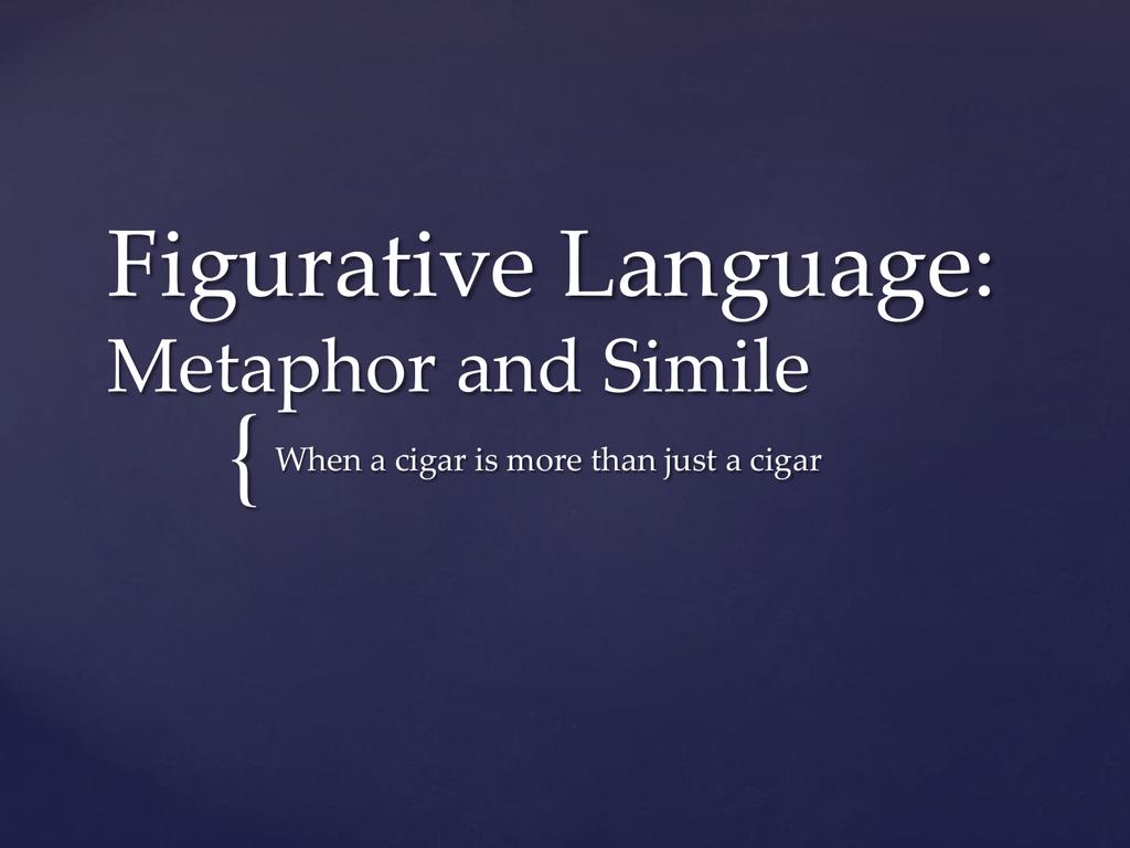 Figurative Language Metaphor And Simile