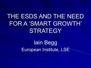 THE ESDS AND THE NEED FOR A 'SMART GROWTH' STRATEGY Iain Begg