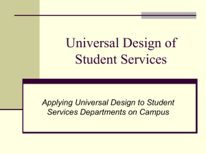 Universal Design of Student Services Applying Universal Design to Student