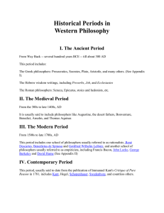 Historical Periods in Western Philosophy I. The Ancient Period