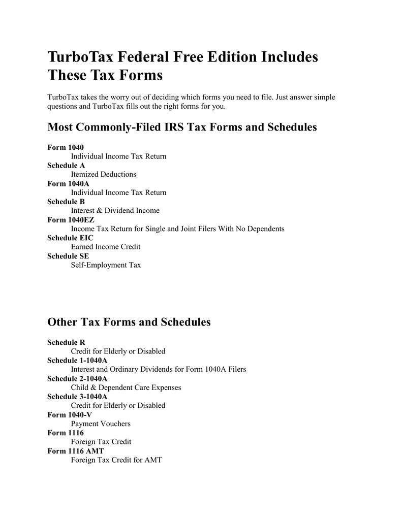 Turbotax Federal Free Edition Includes These Tax Forms