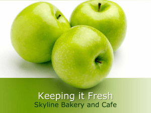 Keeping it Fresh Skyline Bakery and Cafe