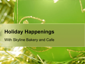 Holiday Happenings With Skyline Bakery and Cafe