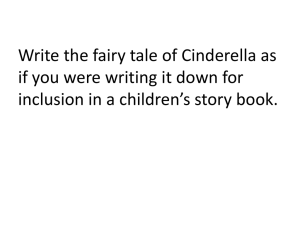 Write the fairy tale of Cinderella as