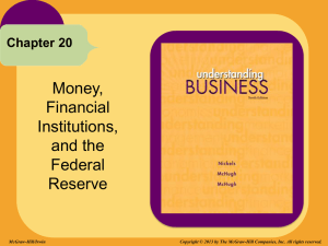 Money, Financial Institutions, and the