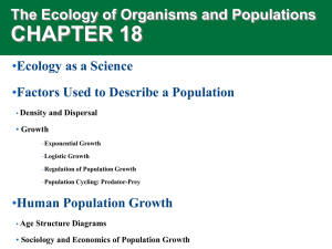 CHAPTER 18 The Ecology of Organisms and Populations • Ecology as a Science