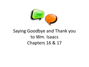 Saying Goodbye and Thank you to Wm. Isaacs Chapters 16 & 17