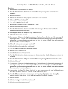 Review Questions -  L10:Cellular Reproduction, Mitosis & Meiosis  Questions: