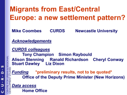 Migrants from East/Central Europe: a new settlement pattern?