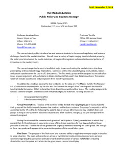 The Media Industries: Public Policy and Business Strategy Draft: November 5, 2014