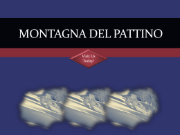 MONTAGNA DEL PATTINO Visit Us Today!