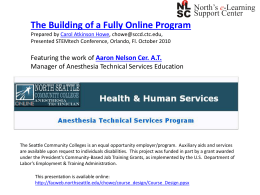 The Building of a Fully Online Program Featuring the work of