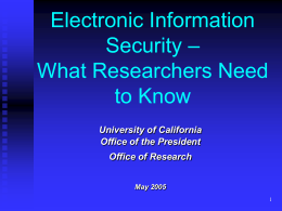Electronic Information – Security What Researchers Need