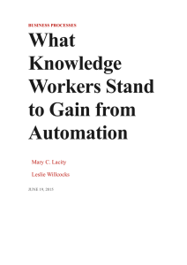 What Knowledge Workers Stand to Gain from