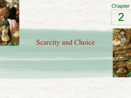 2 Scarcity and Choice Chapter