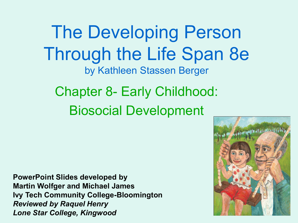 The Developing Person Through The Life Span 8e Chapter 8 Early
