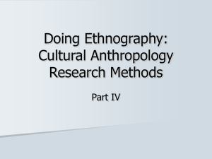 Doing Ethnography: Cultural Anthropology Research Methods Part IV