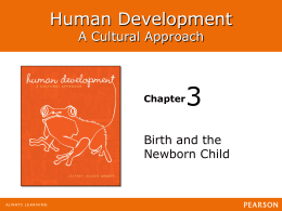 3 Human Development A Cultural Approach Birth and the
