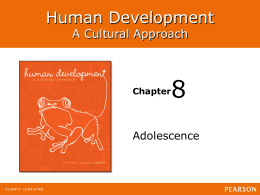 8 Human Development A Cultural Approach Adolescence