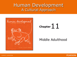 11 Human Development A Cultural Approach Middle Adulthood