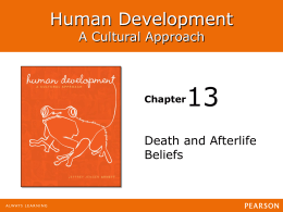 13 Human Development A Cultural Approach Death and Afterlife