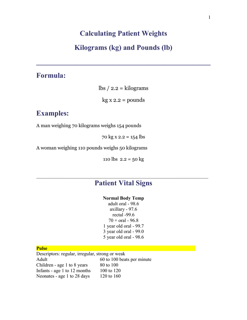 Calculating Patient Weights Kilograms (kg) and Pounds (lb)