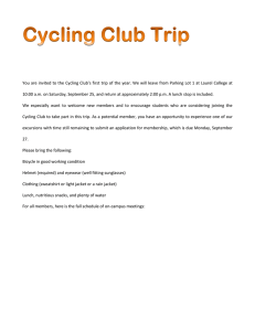 You are invited to the Cycling Club's first trip of...