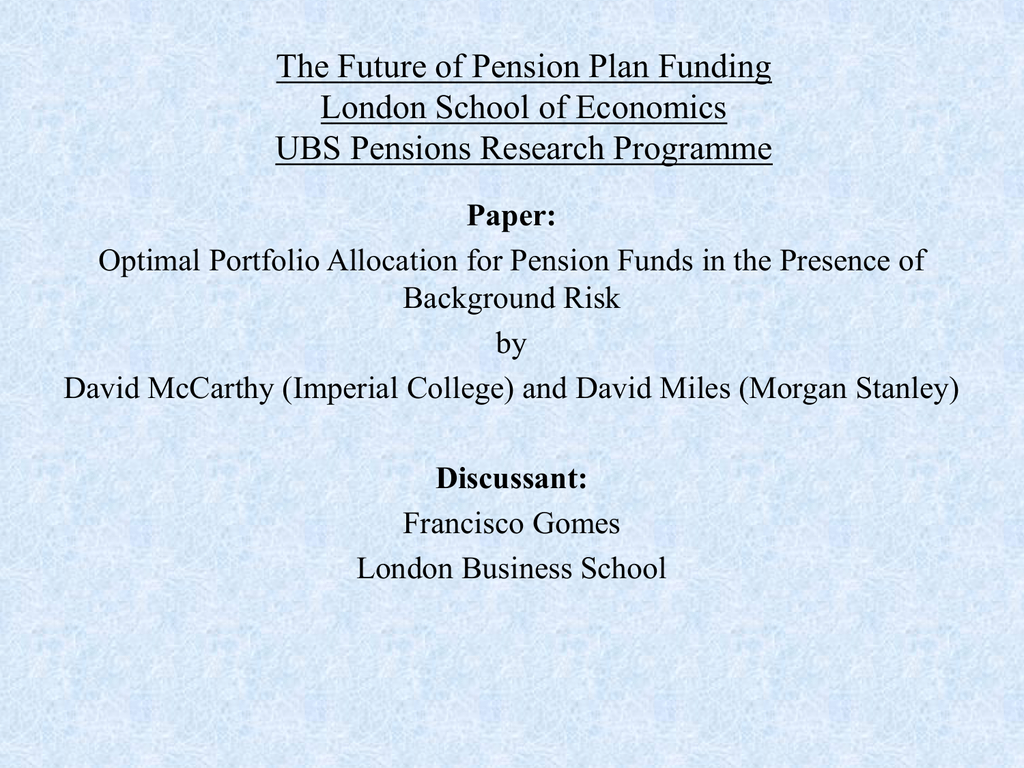 The Future of Pension Plan Funding London School of Economics