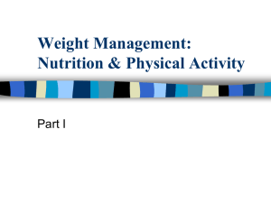 Weight Management: Nutrition & Physical Activity Part I
