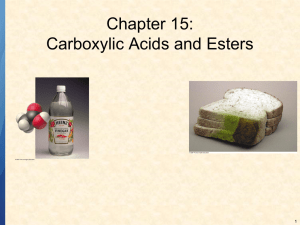 Chapter 15: Carboxylic Acids and Esters 1