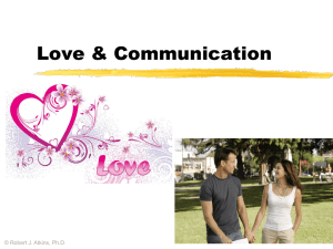 Love & Communication © Robert J. Atkins, Ph.D .