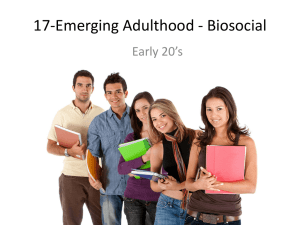 17-Emerging Adulthood - Biosocial Early 20's
