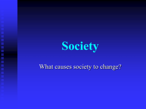 Society What causes society to change?