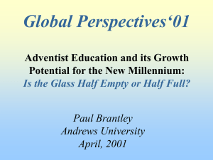 Global Perspectives'01 Adventist Education and its Growth Potential for the New Millennium: