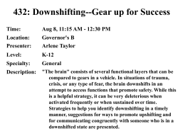 432: Downshifting--Gear up for Success