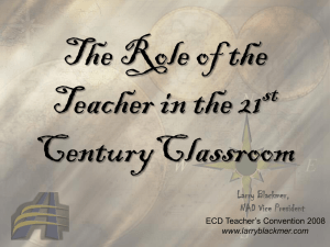 The Role of the Teacher in the 21 CenturyClassroom st