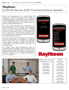 Raytheon Android Secure VoIP Communications System 10:25 a. m. |