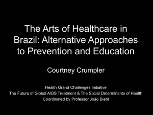 The Arts of Healthcare in Brazil: Alternative Approaches to Prevention and Education