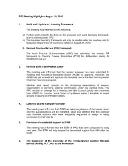 PPC Meeting Highlights August 18, 2010 Audit and Liquidator Licensing Framework  1.