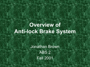 Overview of Anti-lock Brake System Jonathan Brown ABS 2
